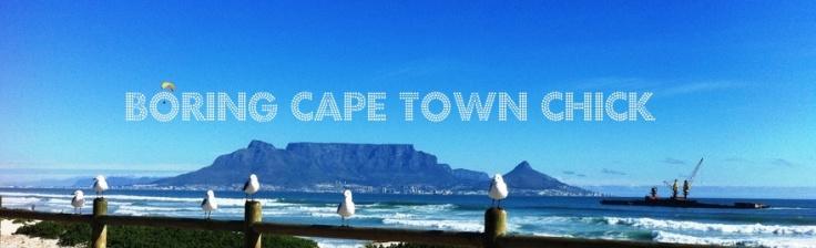 Boring Cape Town Chick blog