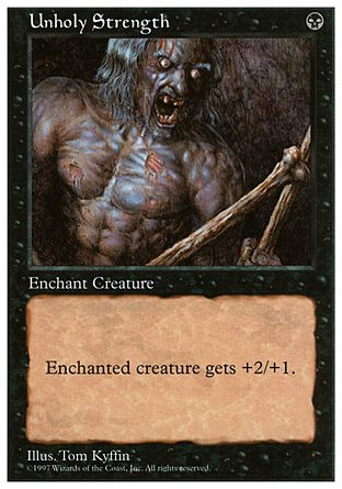 Unholy Strength Magic the Gathering