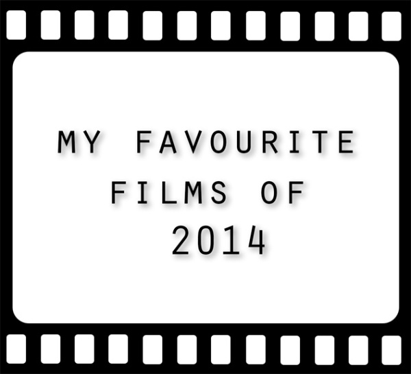Favourite films of 2014